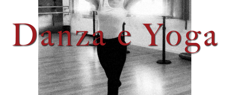 Progetto Danza e Yoga, il connubio tra arte e preparazione fisico/mentale